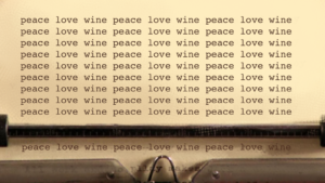 the cheugy - the typewriter from the shining but instead of 'all work and no play makes jack a dull boy' it says 'peace love wine'